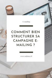 Comment bien structurer sa campagne emailing